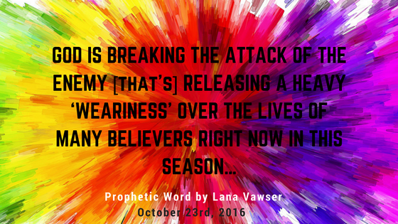 god-is-breaking-the-attack-of-the-enemy-releasing-a-heavy-weariness-over-the-lives-of-many-believers-right-now-in-this-1