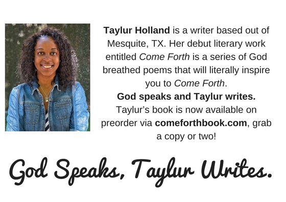 taylur-holland-is-a-writer-based-out-of-mesquite-tx-her-debut-literary-work-entitled-come-forth-is-a-series-of-god-breathe-5