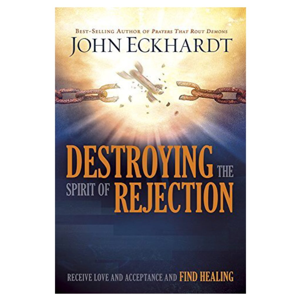Peek into John Eckhardt's New Book on Destroying Rejection